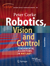 Robotics, Vision and Control: Fundamental Algorithms In MATLAB, 2e