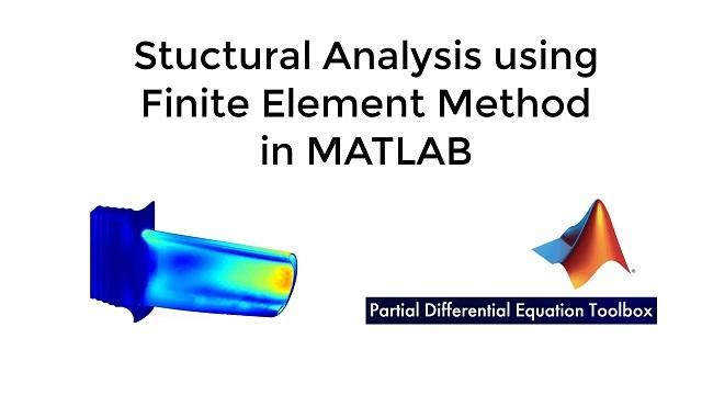 MATLAB에서 Partial Differential Equation Toolbox를 통해 유한 요소법을 사용하여 구조 해석을 수행하는 방법을 알아봅니다.